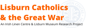 Lisburn Catholics & the Great War